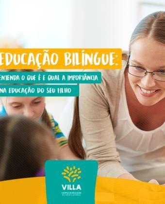 Educação Bilíngue: entenda o que é a sua importância