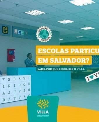 Escolas Particulares em Salvador? Saiba por que escolher o Villa!