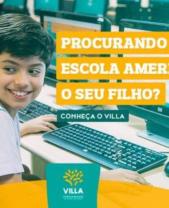 Procurando uma Escola Americana para o seu filho? Conheça o Villa