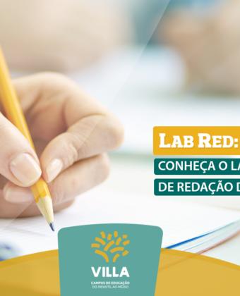 LabRed: Conheça o Laboratório de Redação do Villa