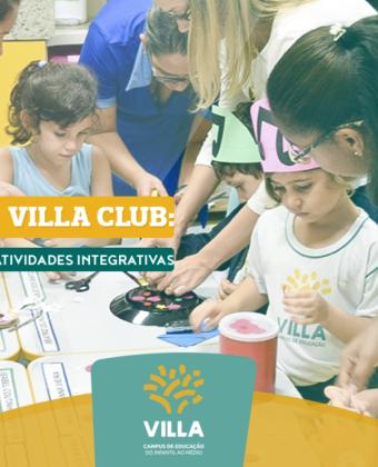 Villa club: da sala de aula às atividades integrativas