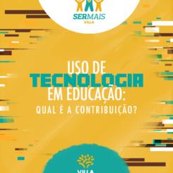 Uso de tecnologia em educação: qual é a contribuição?