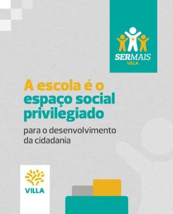 A escola é o espaço social privilegiado - Ser Mais Villa
