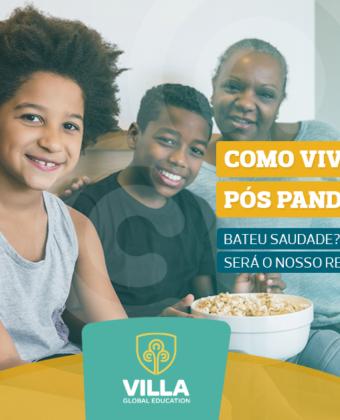 Como viver melhor em família no pós Pandemia?